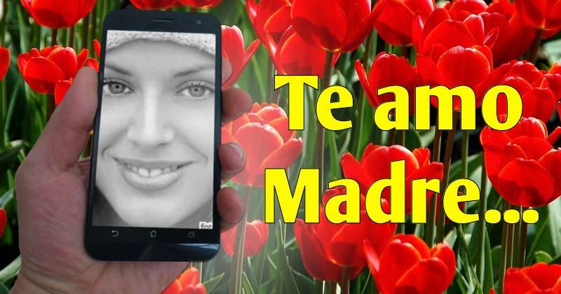Fotomontaje Con Frase Corta Por El Día De La Madre