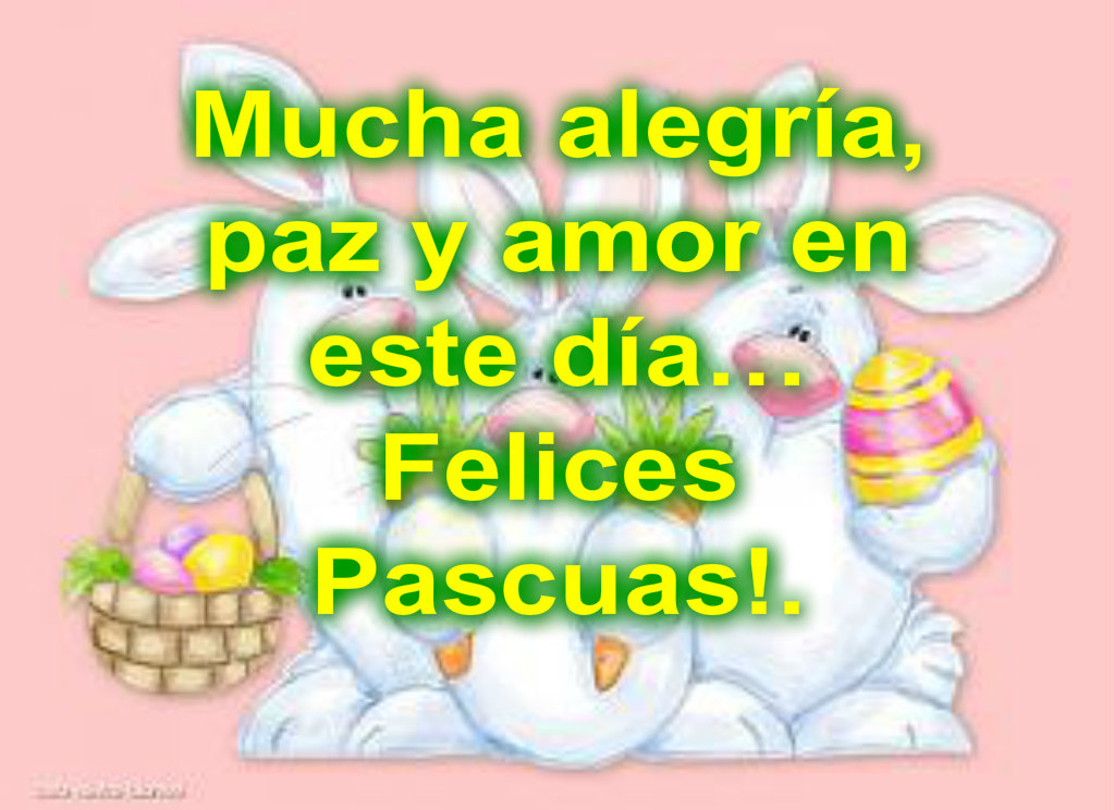 Felices Pascuas Frases Imagenes